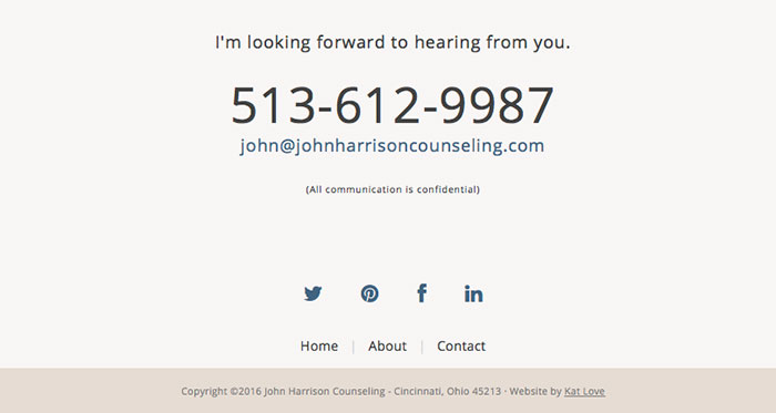 On John Harrison Counseling website, the social media icons are centered and the website's active link color. But they are small and places further away from the call to action to help reduce the exit sign factor.