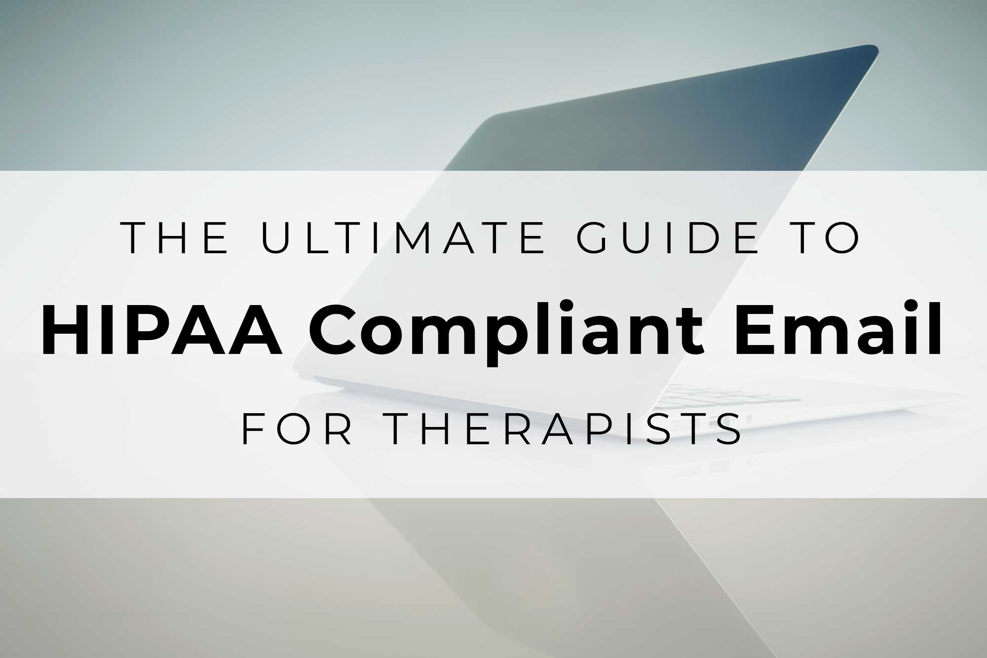 empathysites-web-guide-to-HIPAA-compliant-email-therapists-secure-forms-baa